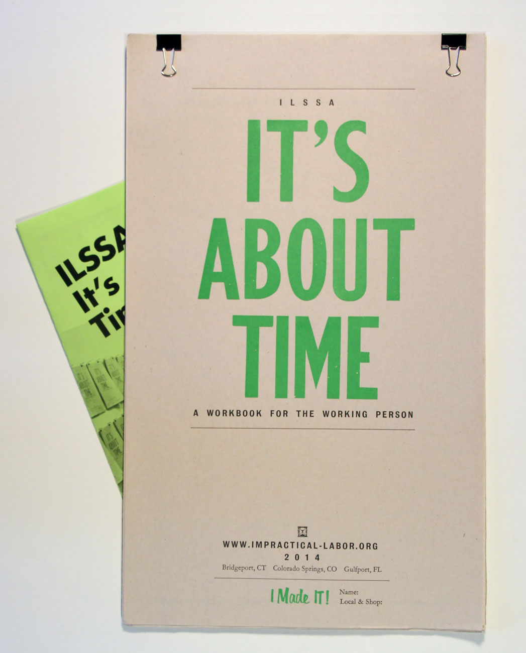 ILSSA It's About Time: A Workbook for the Working Person